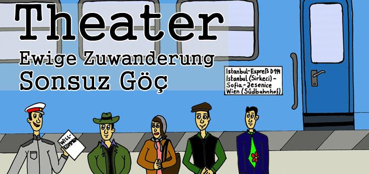 Theater: Ewige Zuwanderung-Sonsuz Göç / am 27.Oktober 2019